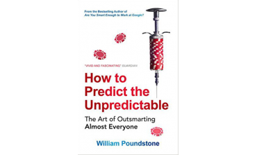 How To  Predict The Unpredictable - The Art Of Outsmarting Almost Everyone