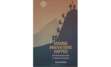 Making Innovations Happen: Fostering Innovations By Inducing Foresight