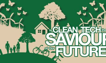Is Clean Tech the Saviour of Our Future?