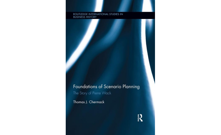 Foundations of Scenario Planning: The Story of Pierre Wack