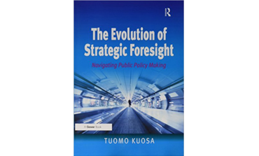 The Evolution Of Strategic Foresight - Navigating Public Policy Making